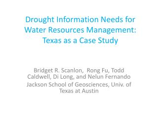 Drought Information Needs for Water Resources Management: Texas as a Case Study
