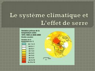 Le système climatique et L'effet de serre