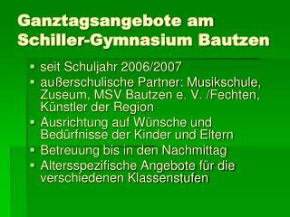 Ganztagsangebote am Schiller-Gymnasium Bautzen