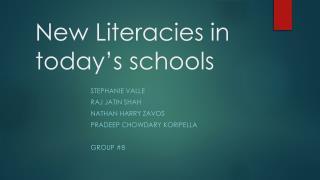 New Literacies in today�s schools