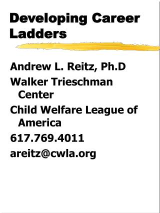 Developing Career Ladders