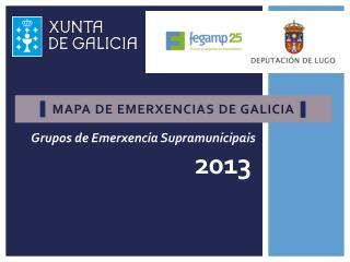 Mapa de  emerxencias  de  galiciA