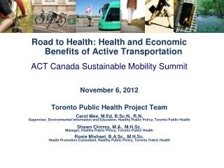 Road to Health: Health and Economic Benefits of Active Transportation