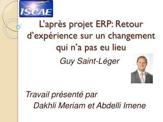 L'après projet ERP: Retour d'expérience sur un changement qui n'a pas eu lieu