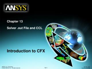 Chapter 13 Solver .out File and CCL