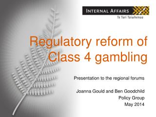 Regulatory reform of Class 4 gambling