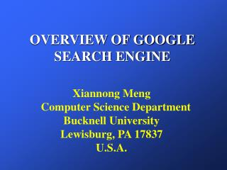 OVERVIEW OF GOOGLE SEARCH ENGINE