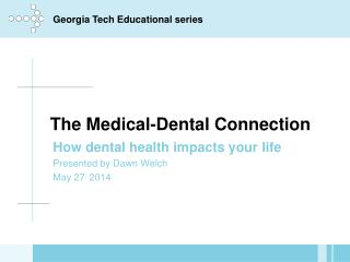 The Medical-Dental Connection