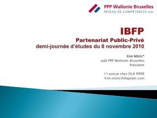 IBFP Partenariat Public-Privé demi-journée d'études du 8 novembre 2010