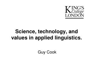 Science, technology, and values in applied linguistics.