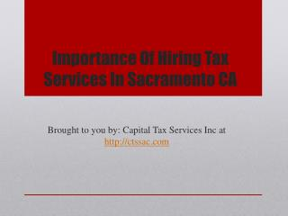 Importance Of Hiring Tax Services In Sacramento CA