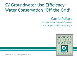 SV Groundwater Use Efficiency: Water Conservation 'Off the Grid'