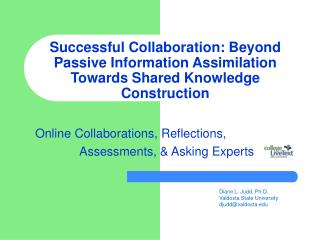 Successful Collaboration: Beyond Passive Information Assimilation Towards Shared Knowledge Construction
