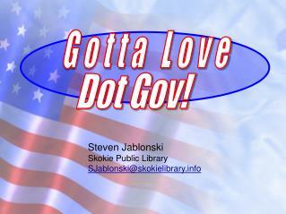 Steven Jablonski Skokie Public Library SJablonski@skokielibrary