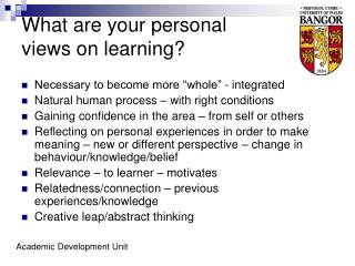 What are your personal  views on learning?