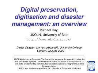 Digital preservation, digitisation and disaster management: an overview