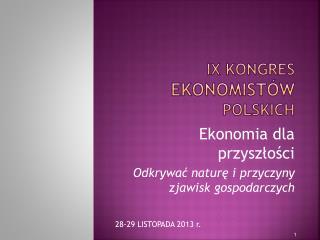IX Kongres  Ekonomistów  Polskich