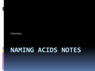 Naming Acids Notes