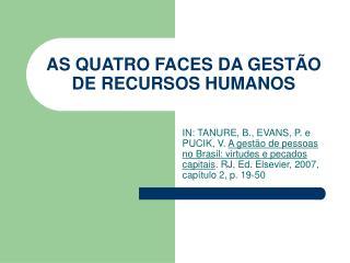 AS QUATRO FACES DA GESTÃO DE RECURSOS HUMANOS