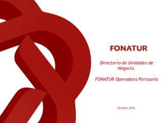 Directorio de Unidades de Negocio. FONATUR Operadora Portuaria