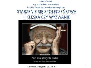 Maria Zrałek Wyższa Szkoła  Humanitas Polskie Towarzystwo  Gerontologiczne