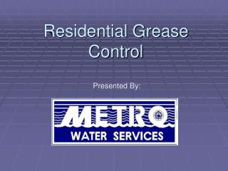 Residential Grease Control