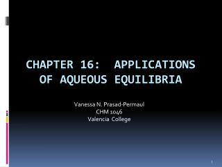 Chapter 16:   Applications of Aqueous Equilibria