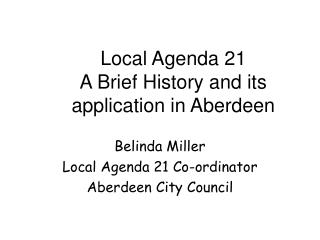 Local Agenda 21  A Brief History and its application in Aberdeen
