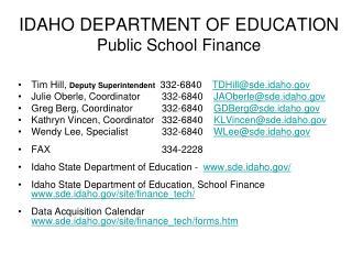IDAHO DEPARTMENT OF EDUCATION Public School Finance