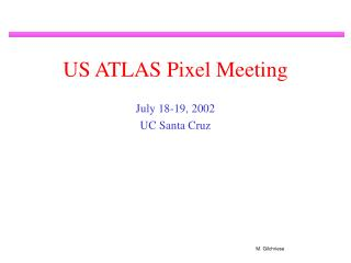 US ATLAS Pixel Meeting