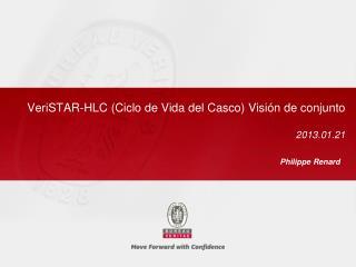 VeriSTAR-HLC ( Ciclo de Vida del Casco )  Visi�n de conjunto