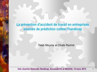 La prévention d'accident de travail en entreprises sources de prédiction contre l'handicap