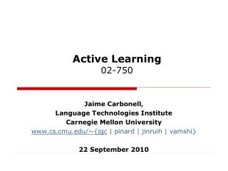 Active Learning 02-750