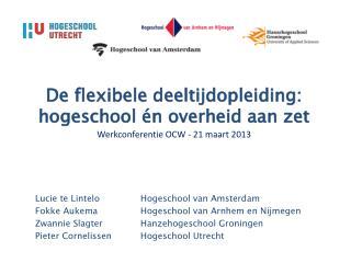 De flexibele deeltijdopleiding: hogeschool én overheid aan zet
