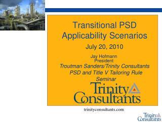Transitional PSD Applicability Scenarios