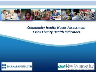 Community Health Needs Assessment Essex County Health Indicators
