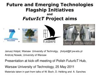 Future and Emerging Technologies Flagship Initiatives and  FuturIcT  Project aims