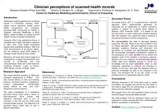 Clinician perceptions of scanned health records Research Student: Philip Scott MSc  Director of Studies: Dr. J. Briggs
