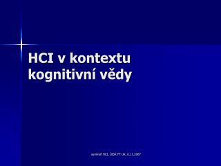 HCI v kontextu kognitivní vědy