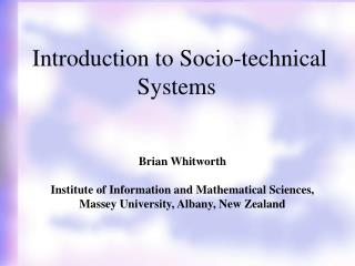 Introduction to Socio-technical Systems
