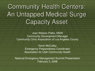 Community Health Centers: An Untapped Medical Surge Capacity Asset