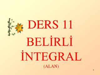 DERS 11