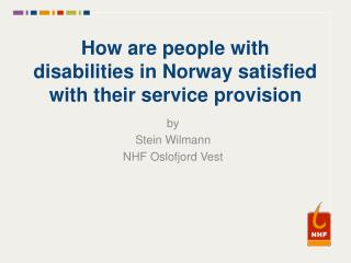 How are people with disabilities in Norway satisfied with  the i r service  provision