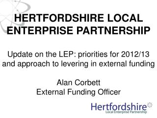 HERTFORDSHIRE LOCAL ENTERPRISE PARTNERSHIP