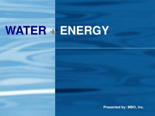WATER + ENERGY