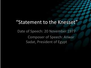 """Statement to the Knesset"""