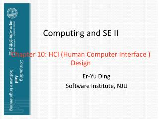 Computing and SE II Chapter 10: HCI (Human Computer Interface ) Design