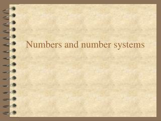 Numbers and number systems