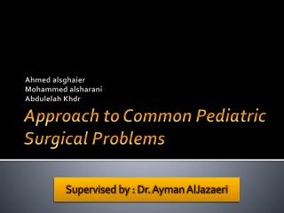 Approach to Common Pediatric Surgical Problems