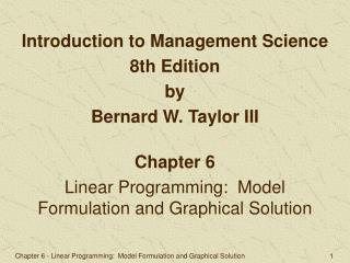 Chapter 6 Linear Programming:  Model Formulation and Graphical Solution